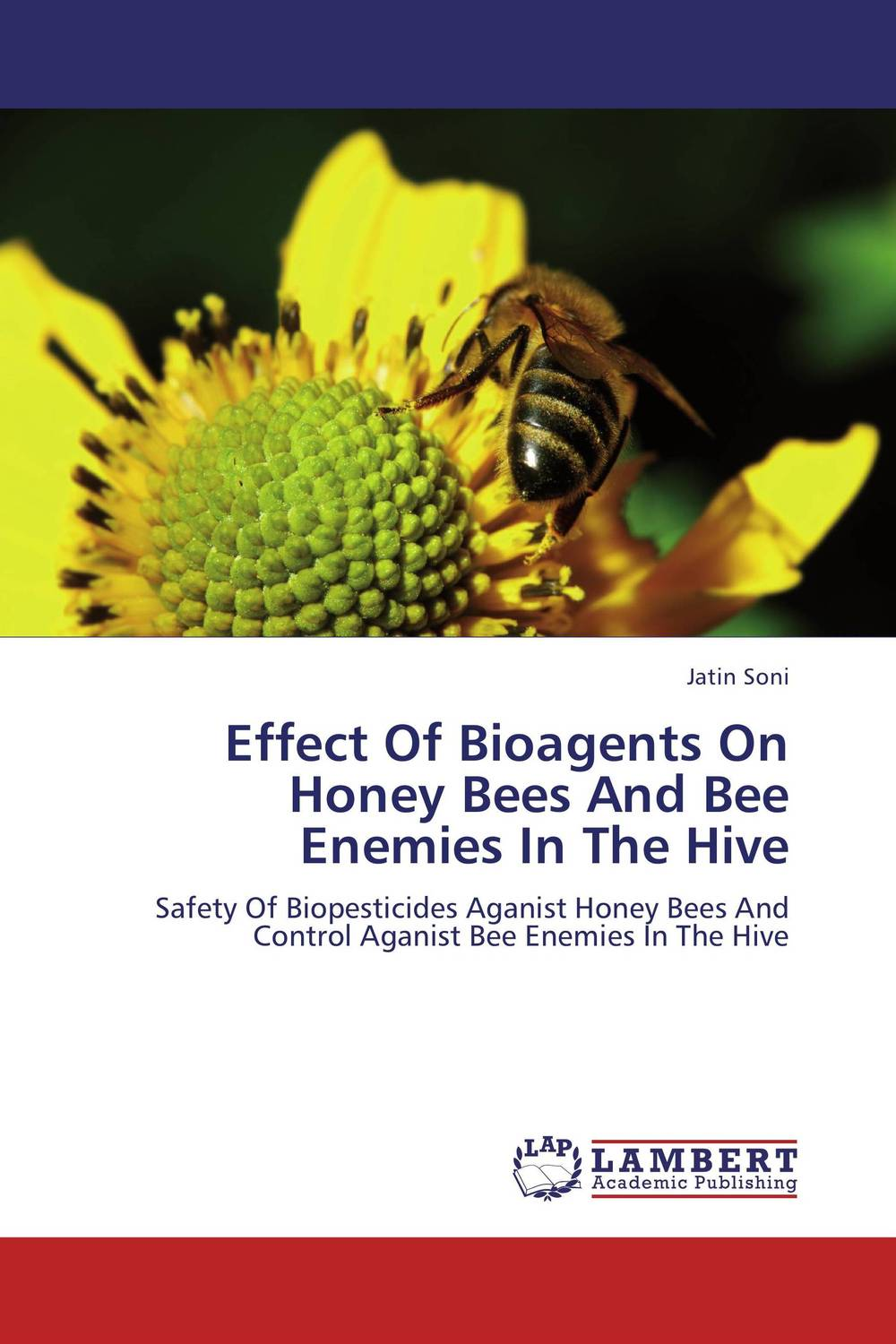 Effect Of Bioagents On Honey Bees And Bee Enemies In The Hive the wisdom of the hive – the social physiology of honey bee colonies