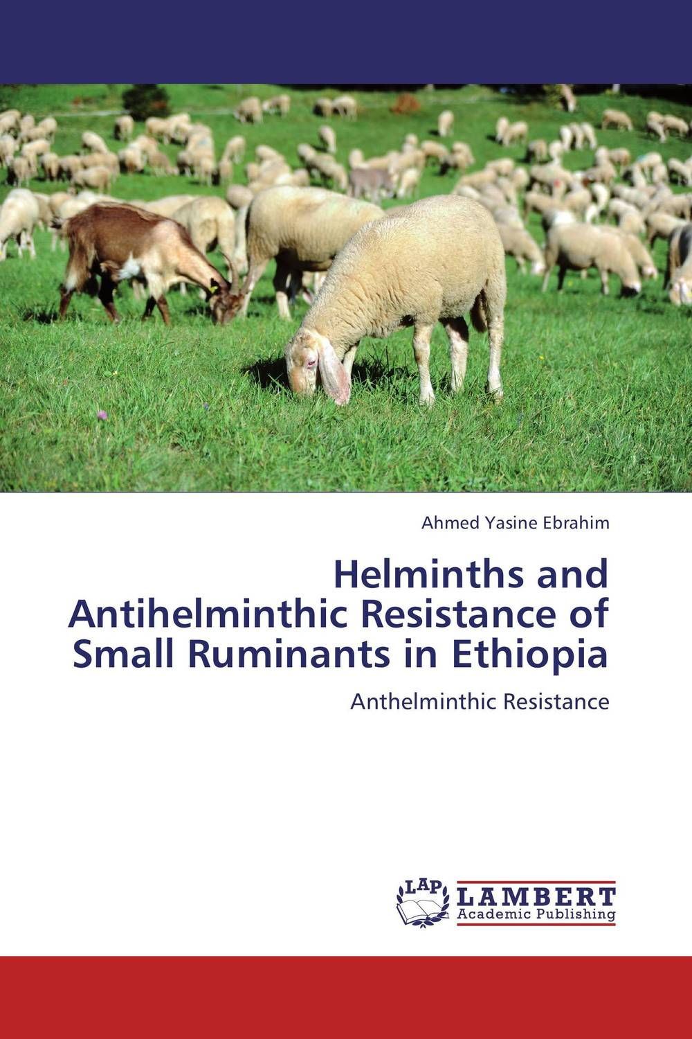 Helminths and Antihelminthic Resistance of Small Ruminants in Ethiopia ultrasonography in small ruminants reproduction