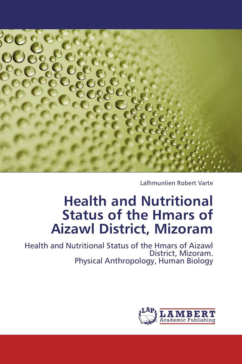 Health and Nutritional Status of the Hmars of Aizawl District, Mizoram