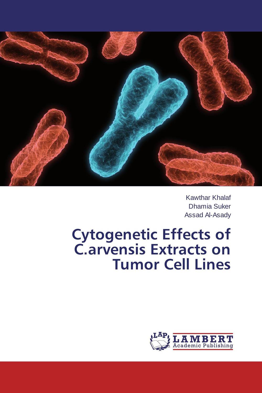 Cytogenetic Effects of C.arvensis Extracts on Tumor Cell Lines effect of medicinal plant extracts on the viability of protoscoleces