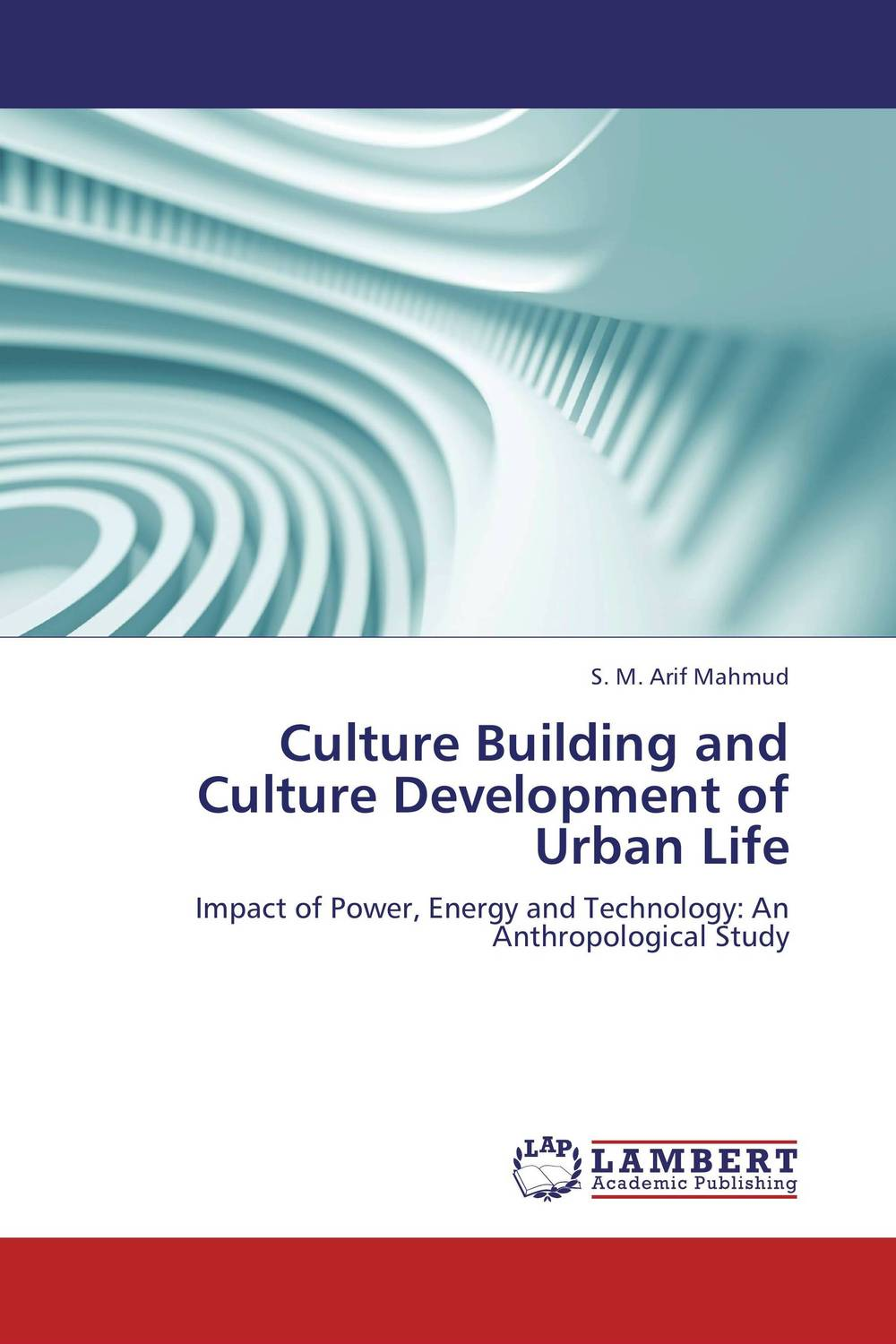 Culture Building and Culture Development of Urban Life crocker nature and culture