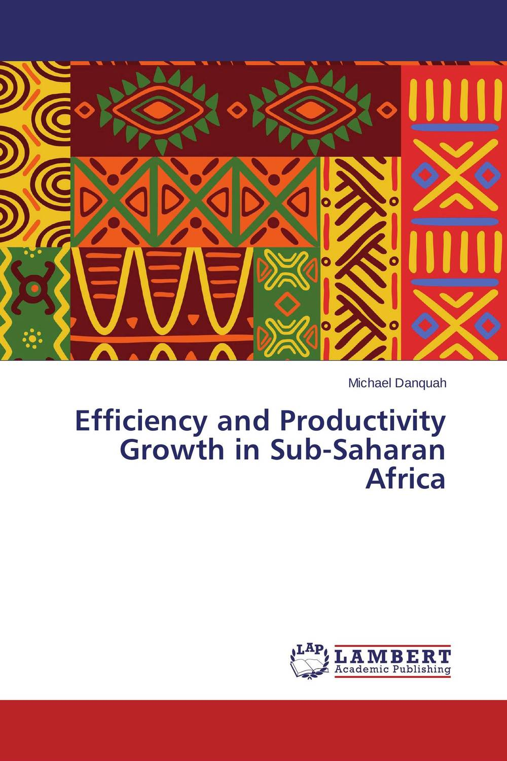Efficiency and Productivity Growth in Sub-Saharan Africa chinedu chinedu the debt growth link in sub saharan africa