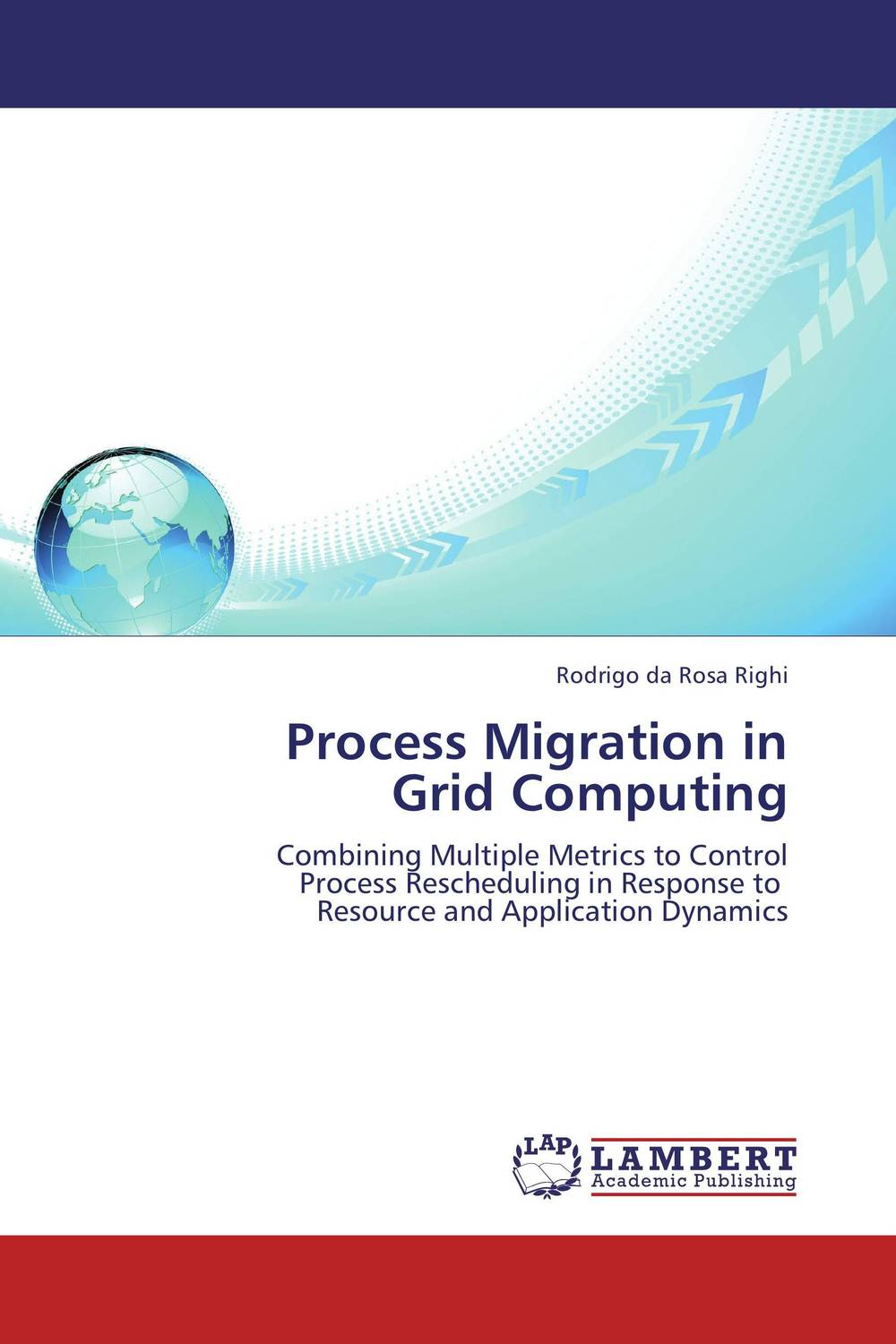Process Migration in  Grid Computing standards supporting autonomic computing cim