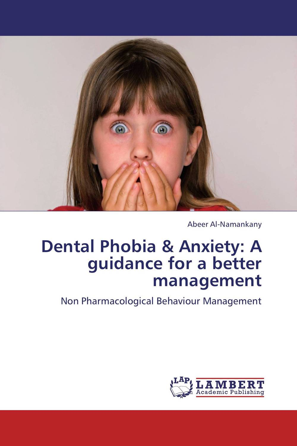 Dental Phobia & Anxiety: A guidance for a better management