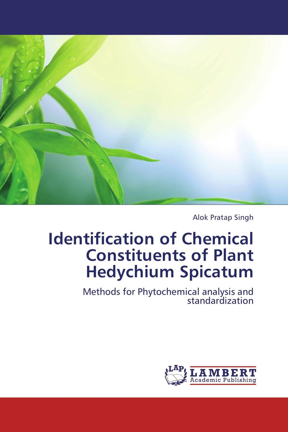 Identification of Chemical Constituents of Plant Hedychium Spicatum phytochemical investigation of the flavonoids