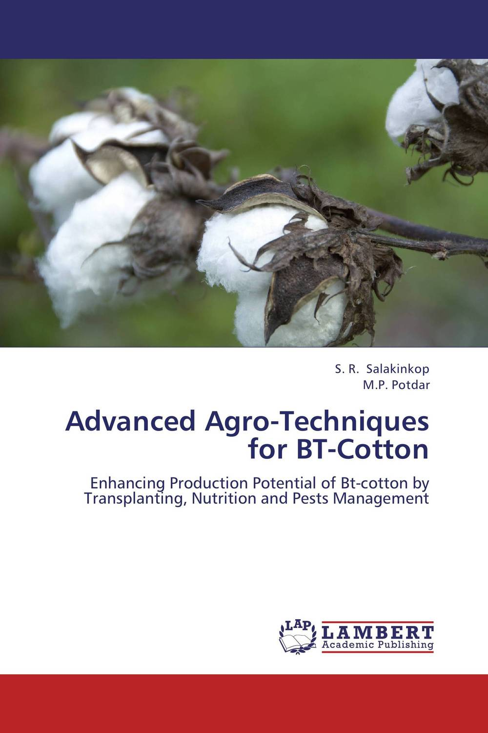 Advanced Agro-Techniques for BT-Cotton transition period in cows nutrition metabolism and metabolic disease