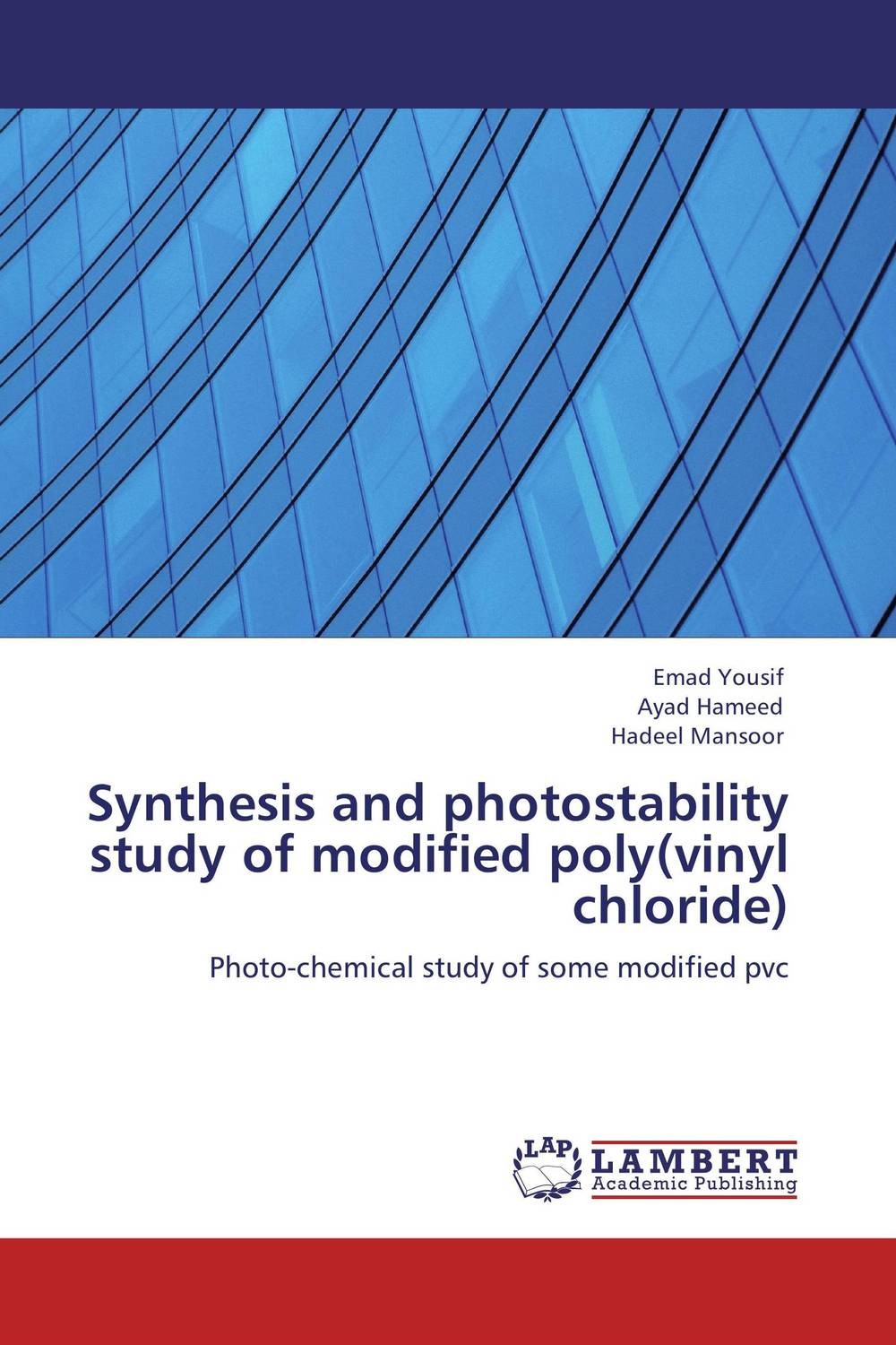 Synthesis and photostability study of modified poly(vinyl chloride) modified pnas synthesis and interaction studies with dna