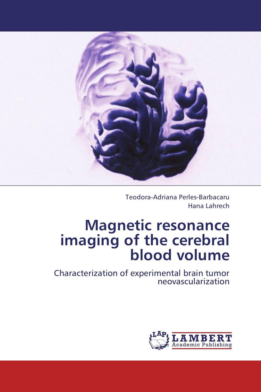 Magnetic resonance imaging of the cerebral blood volume tactile sensation imaging for tumor detection