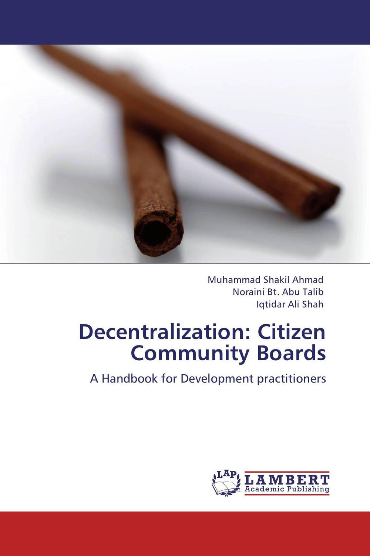 Decentralization: Citizen Community Boards decentralization and service delivery in uganda