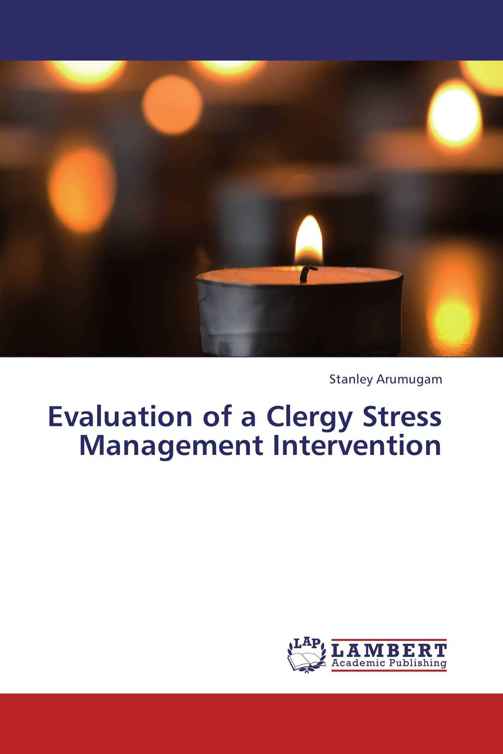 Evaluation of a Clergy Stress Management Intervention evaluation of library web sites of select institute of management