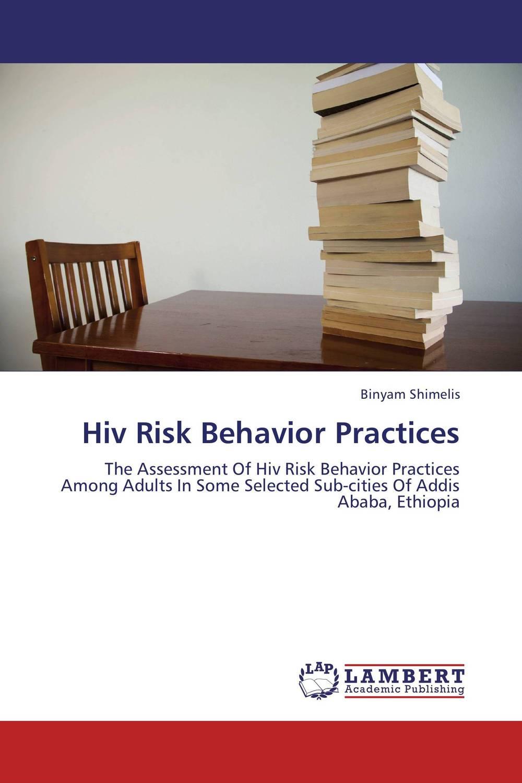 Hiv Risk Behavior Practices alcohol use in hiv care programs