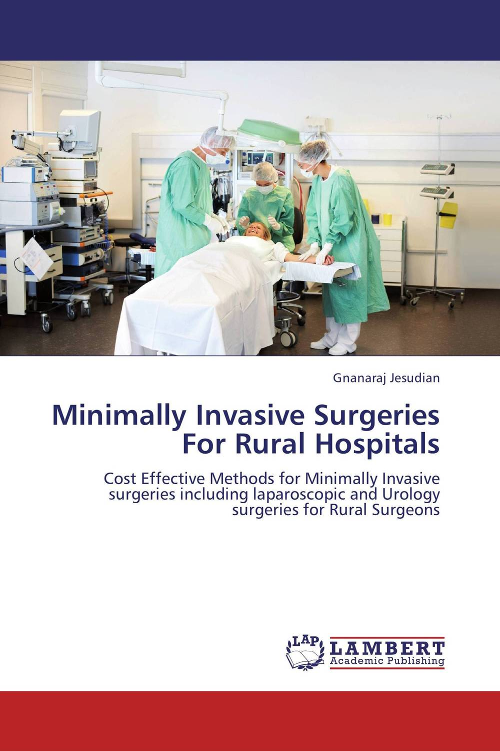 Minimally Invasive Surgeries For Rural Hospitals shalu mahajan and anupam agarwal minimally invasive dentistry