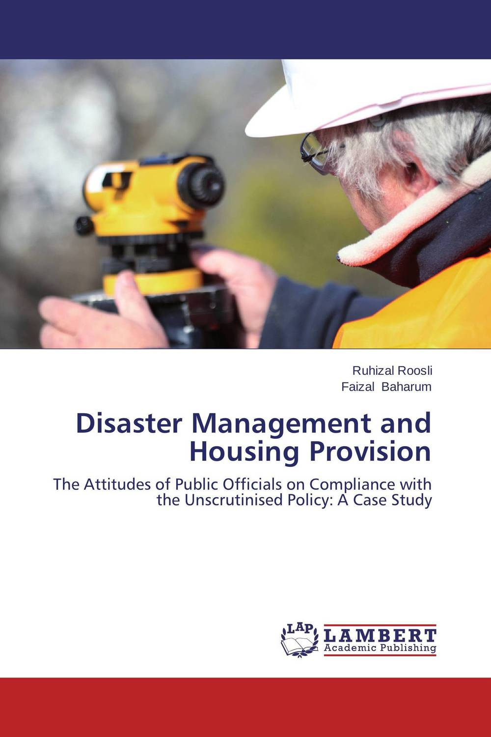 Disaster Management and Housing Provision a royal disaster