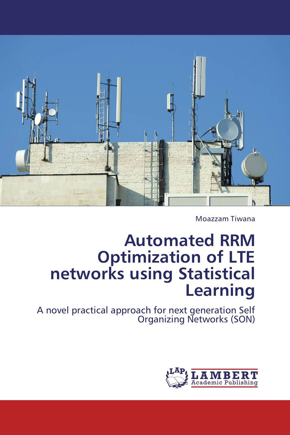 Automated RRM Optimization of LTE networks using Statistical Learning the quality of accreditation standards for distance learning