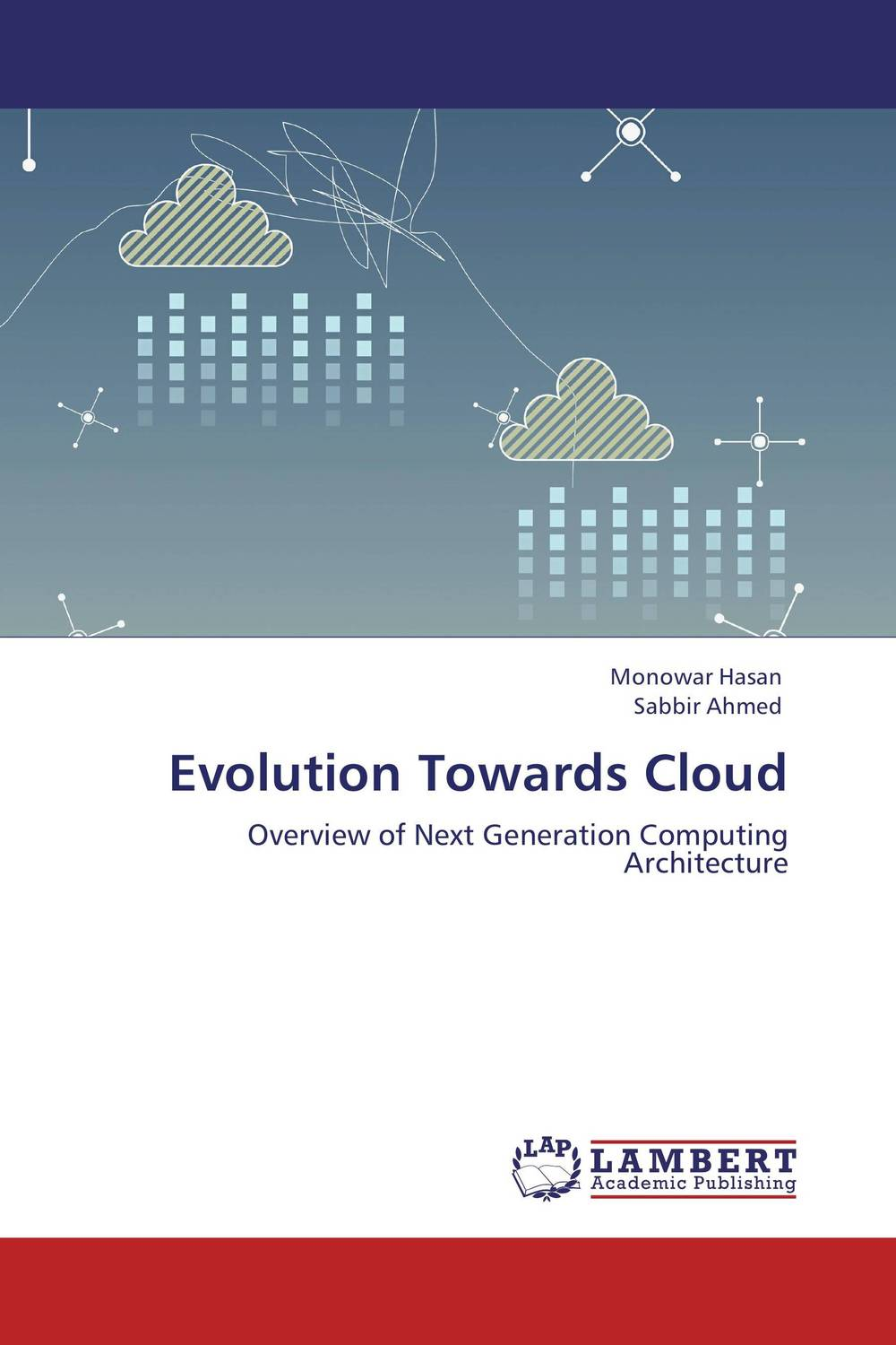 Evolution Towards Cloud evolution towards cloud