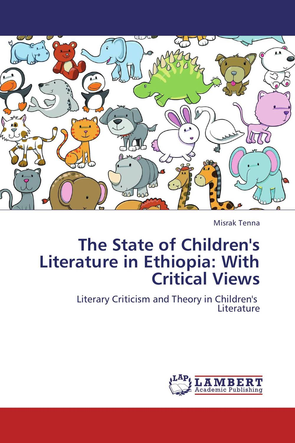 The State of Children's Literature in Ethiopia: With Critical Views