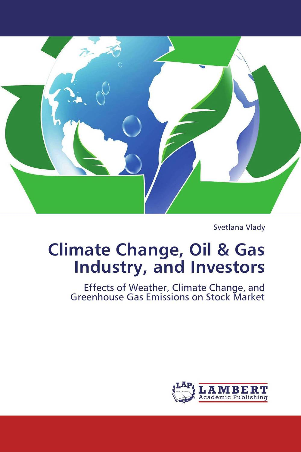 Climate Change, Oil & Gas Industry, and Investors corporate governance and firm value