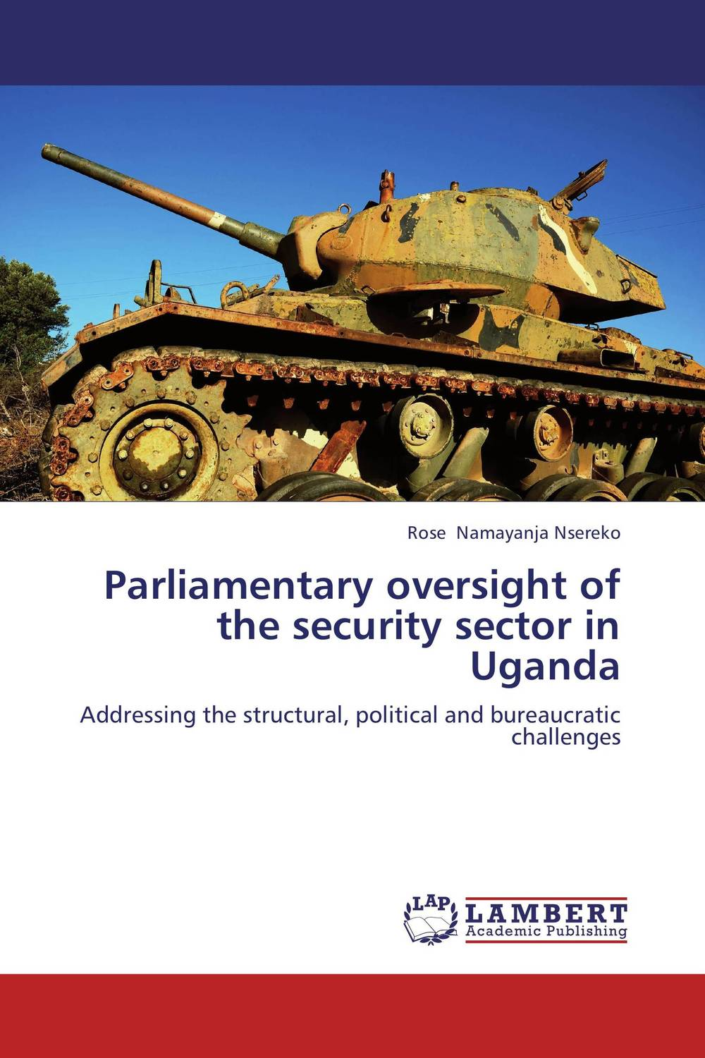 Parliamentary oversight of the security sector in Uganda rakesh kumar tiwari and rajendra prasad ojha conformation and stability of mixed dna triplex