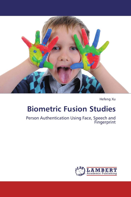 Biometric Fusion Studies multimodal fusion of iris and fingerprint