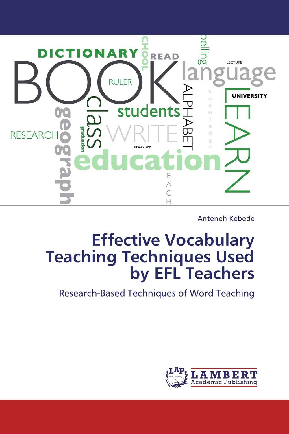 Effective Vocabulary Teaching Techniques Used by EFL Teachers: Research-Based Techniques of Word Teaching the use of drama techniques in teaching of english language
