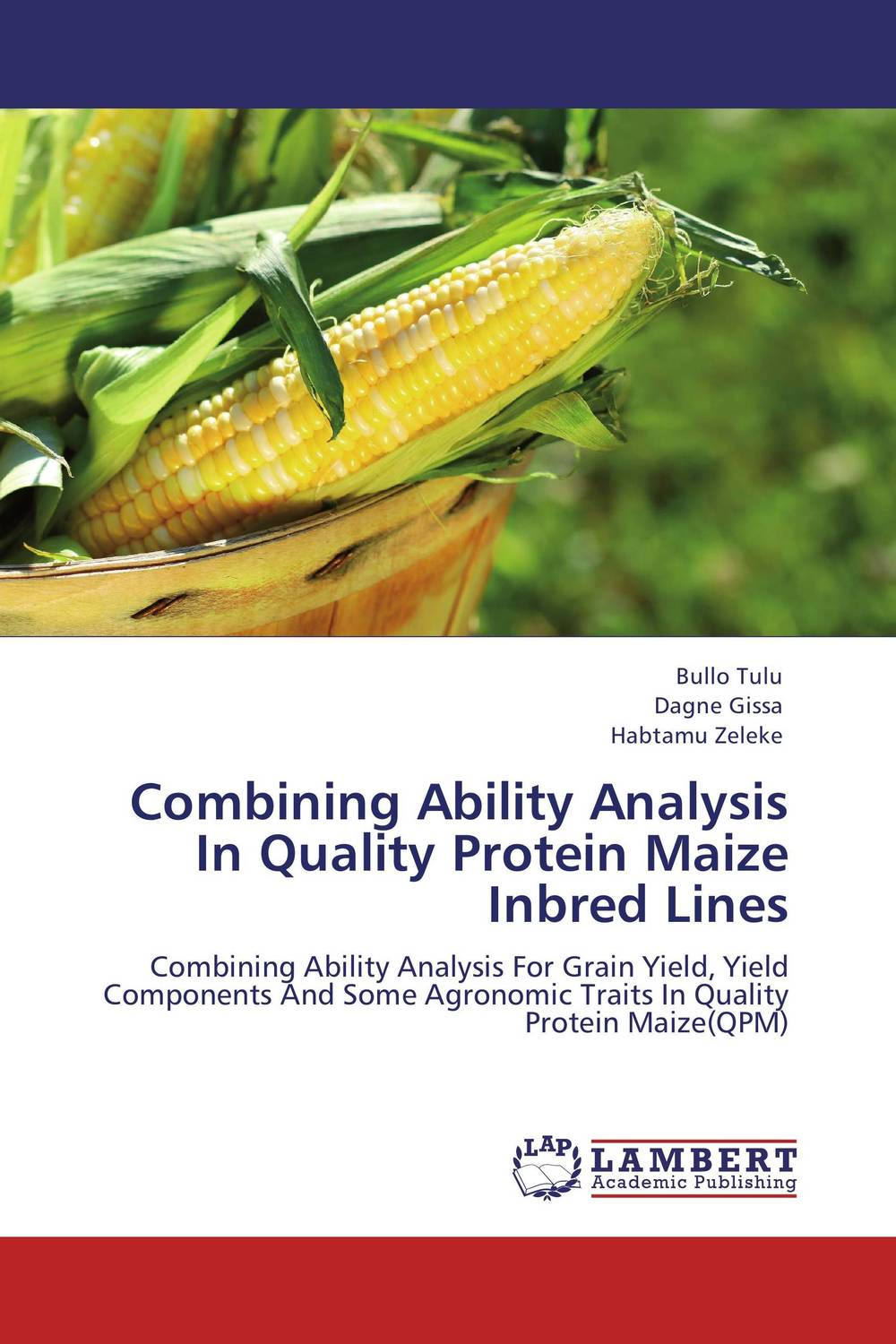 Combining Ability Analysis In Quality Protein Maize Inbred Lines heterosis and combining ability in brassica using diallel crosses