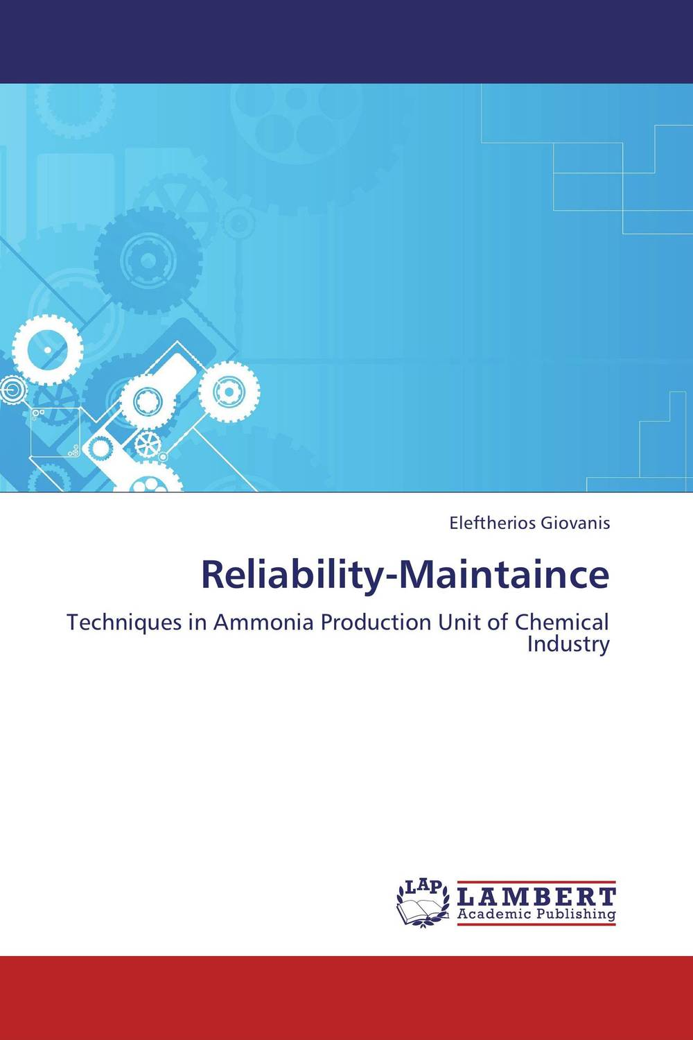 Reliability-Maintaince asmaa chouairi mohamed el ghorba and abdelkader benali reliability and maintenance analysis of complex industrial systems