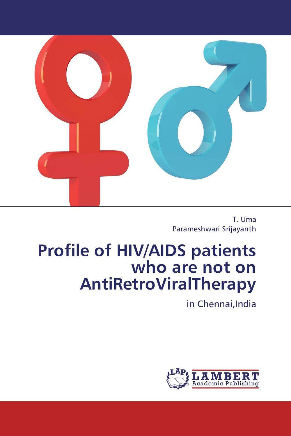Profile of HIV/AIDS patients who are not on  AntiRetroViralTherapy seduced by death – doctors patients