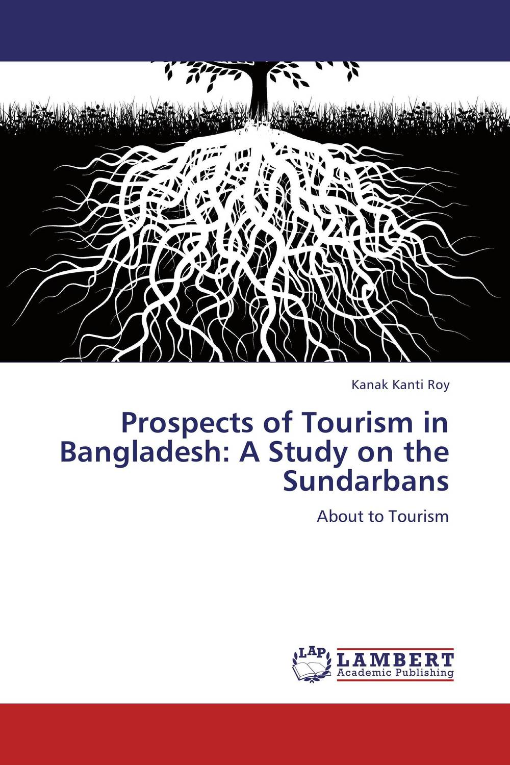 Prospects of Tourism in Bangladesh: A Study on the Sundarbans administrative corruption in bangladesh a behavioural study