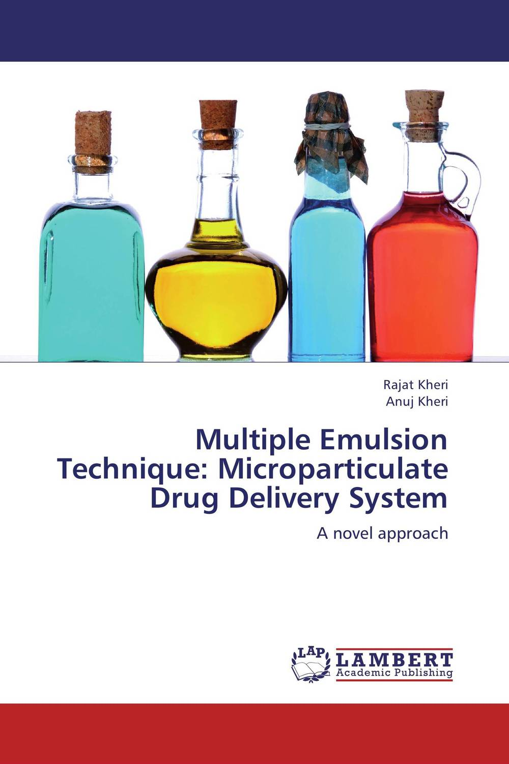 Multiple Emulsion Technique: Microparticulate Drug Delivery System abhishek kumar sah sunil k jain and manmohan singh jangdey a recent approaches in topical drug delivery system