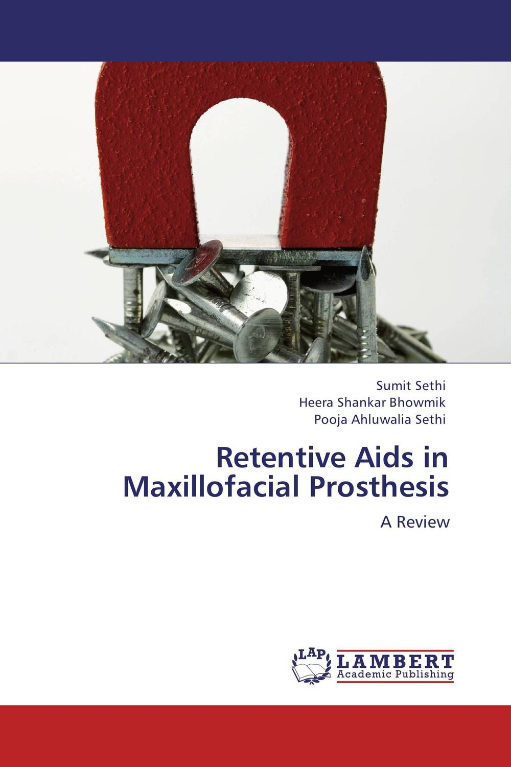 Retentive Aids in Maxillofacial Prosthesis cryosurgery in oral and maxillofacial surgery