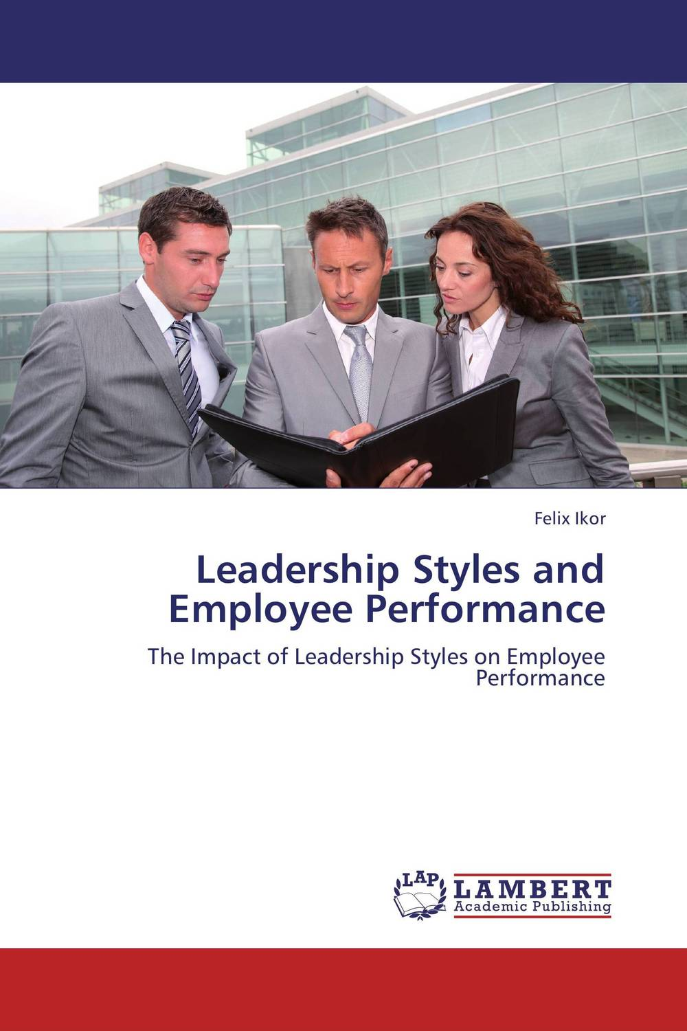 Leadership Styles and Employee Performance not working