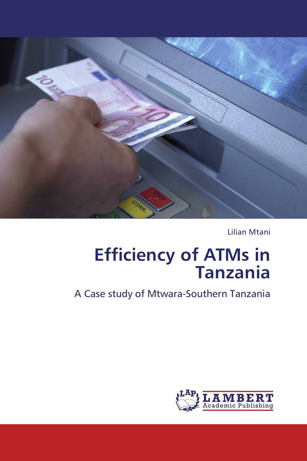 Efficiency of ATMs in Tanzania