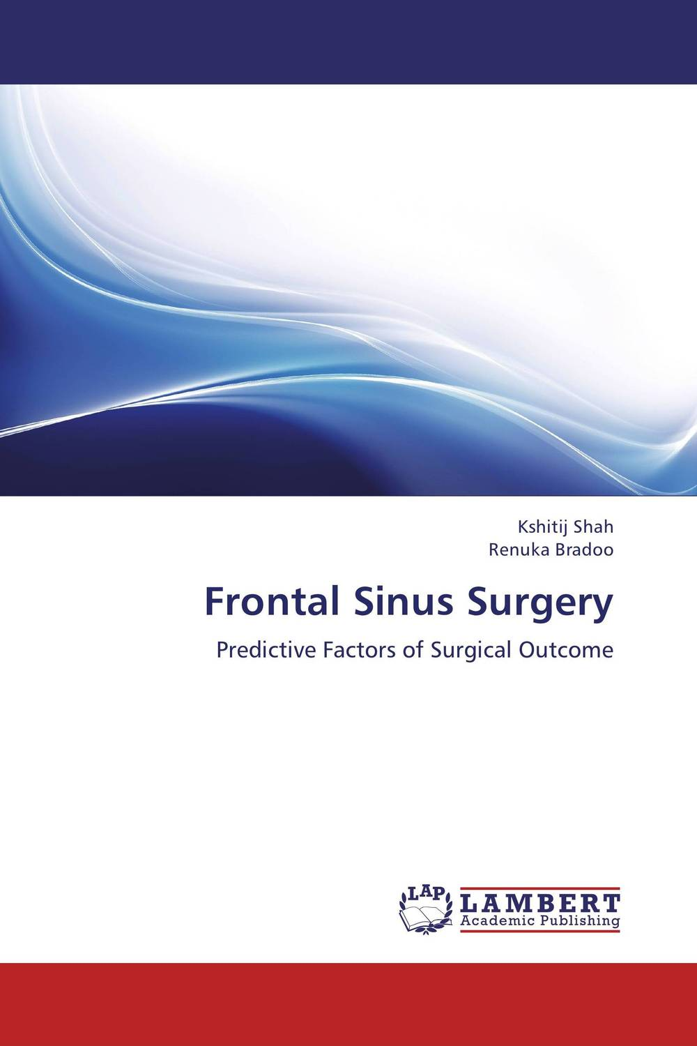 Frontal Sinus Surgery multiple choice questions in hospital surgery