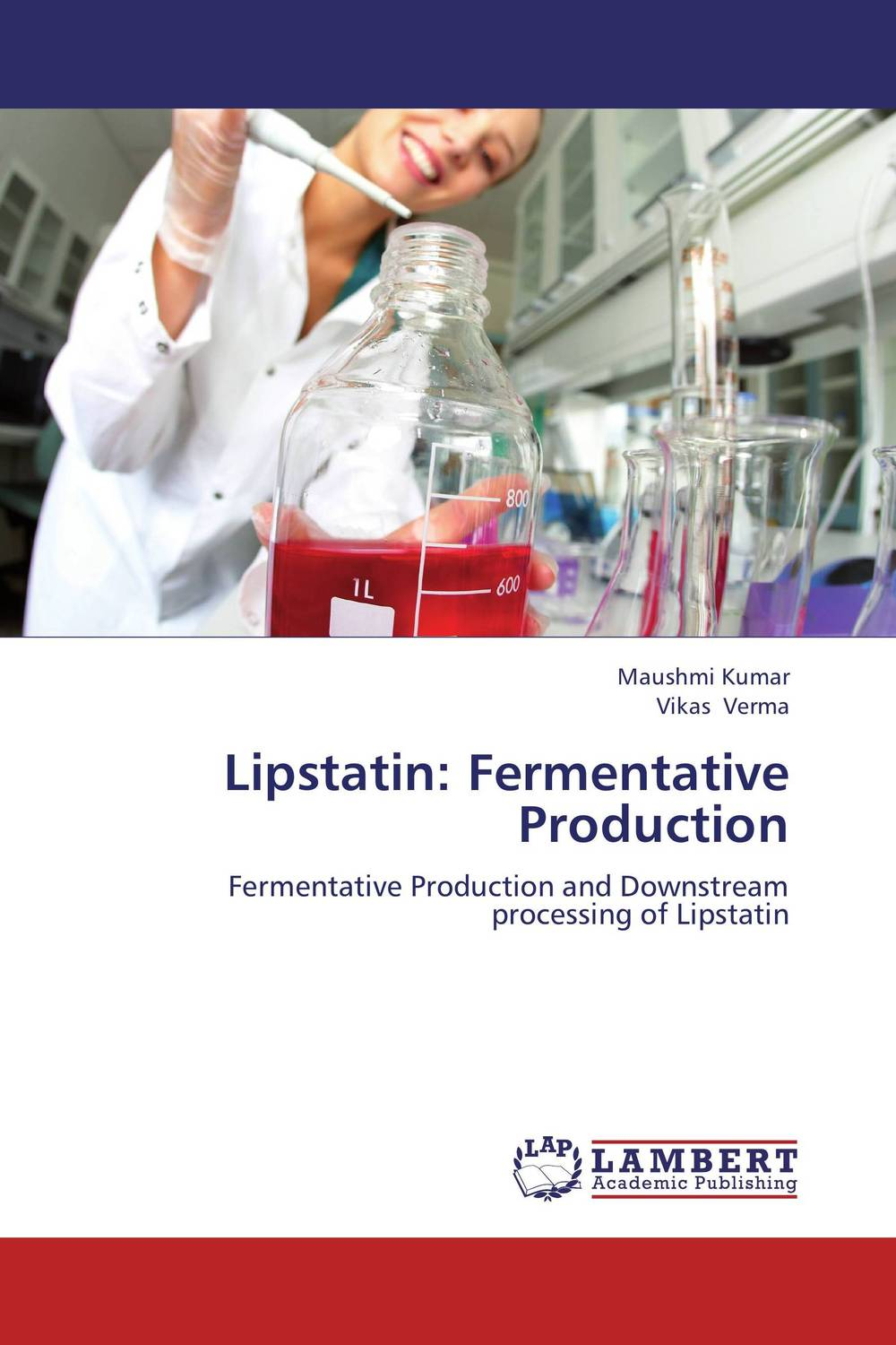 Lipstatin: Fermentative Production maushmi kumar and vikas verma lipstatin fermentative production