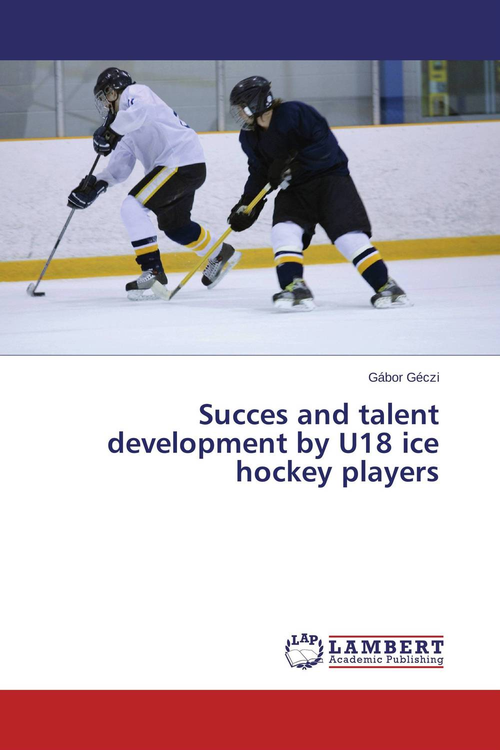 Succes and talent development by U18 ice hockey players