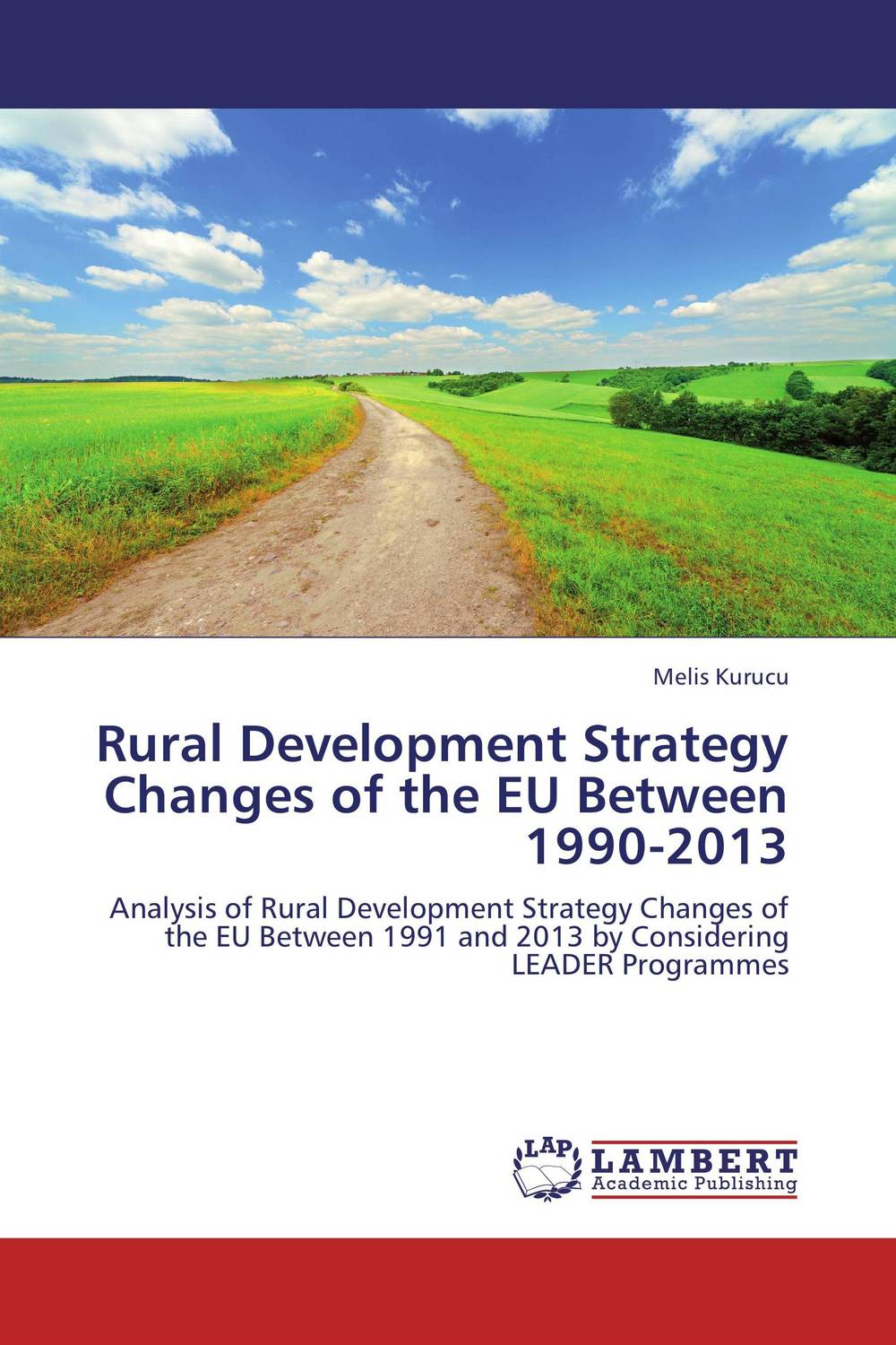 Rural Development Strategy Changes of the EU Between 1990-2013