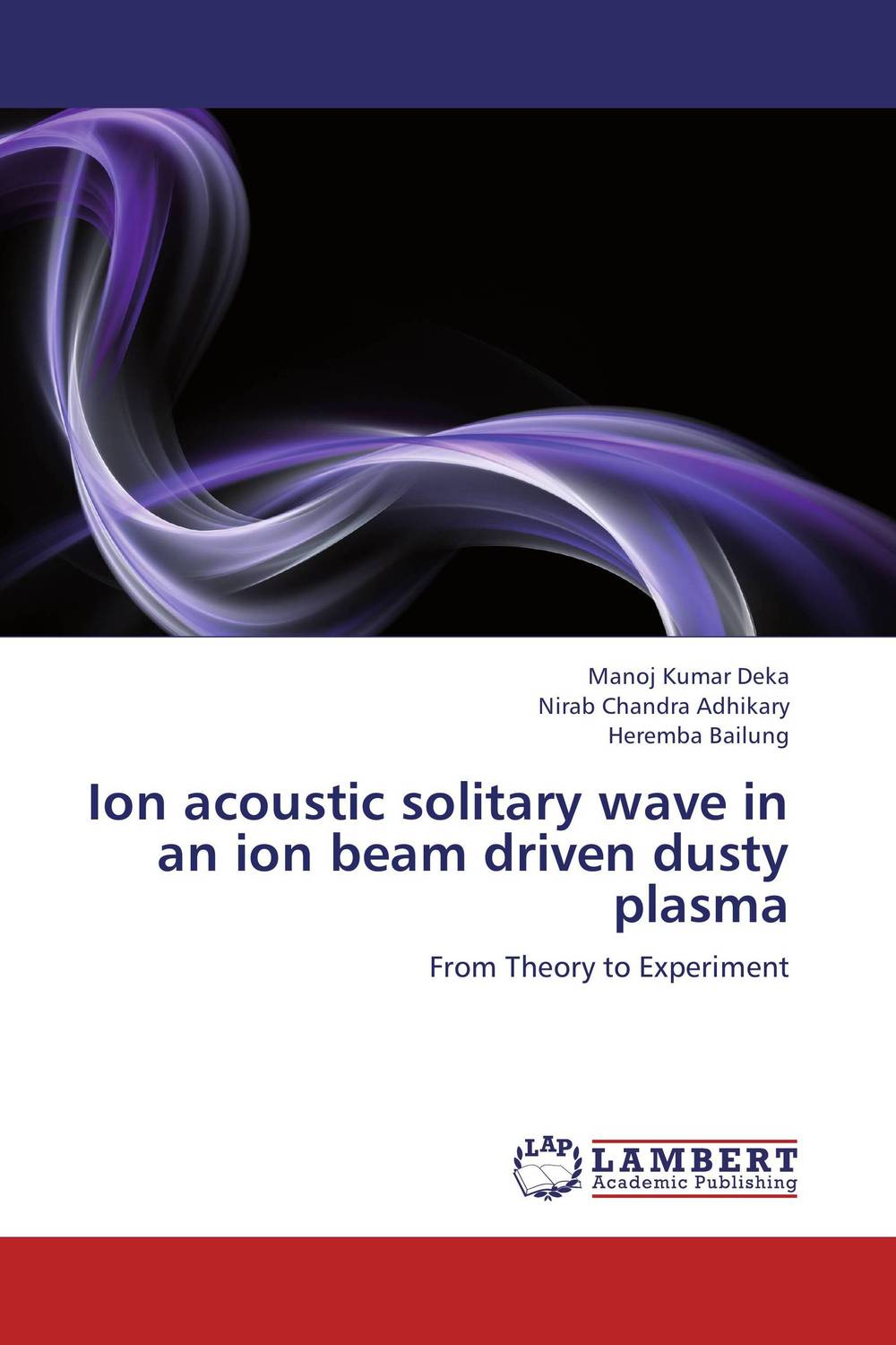 Ion acoustic solitary wave in an ion beam driven dusty plasma ion acoustic solitary wave in an ion