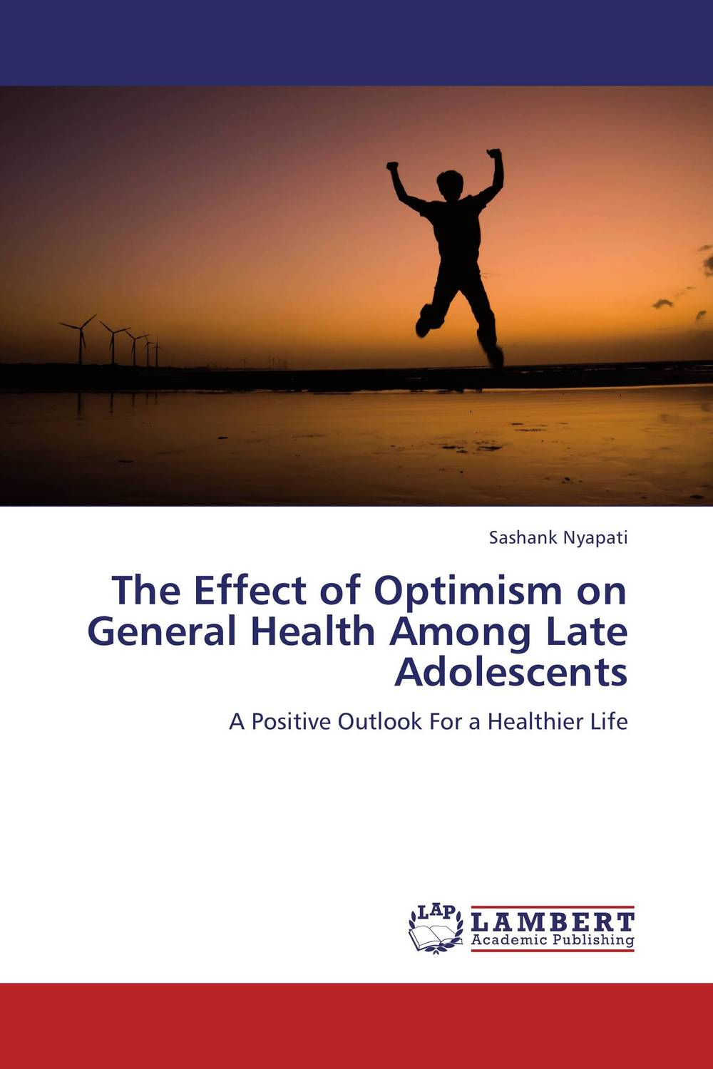 The Effect of Optimism on General Health Among Late Adolescents life style health and well being among teenagers