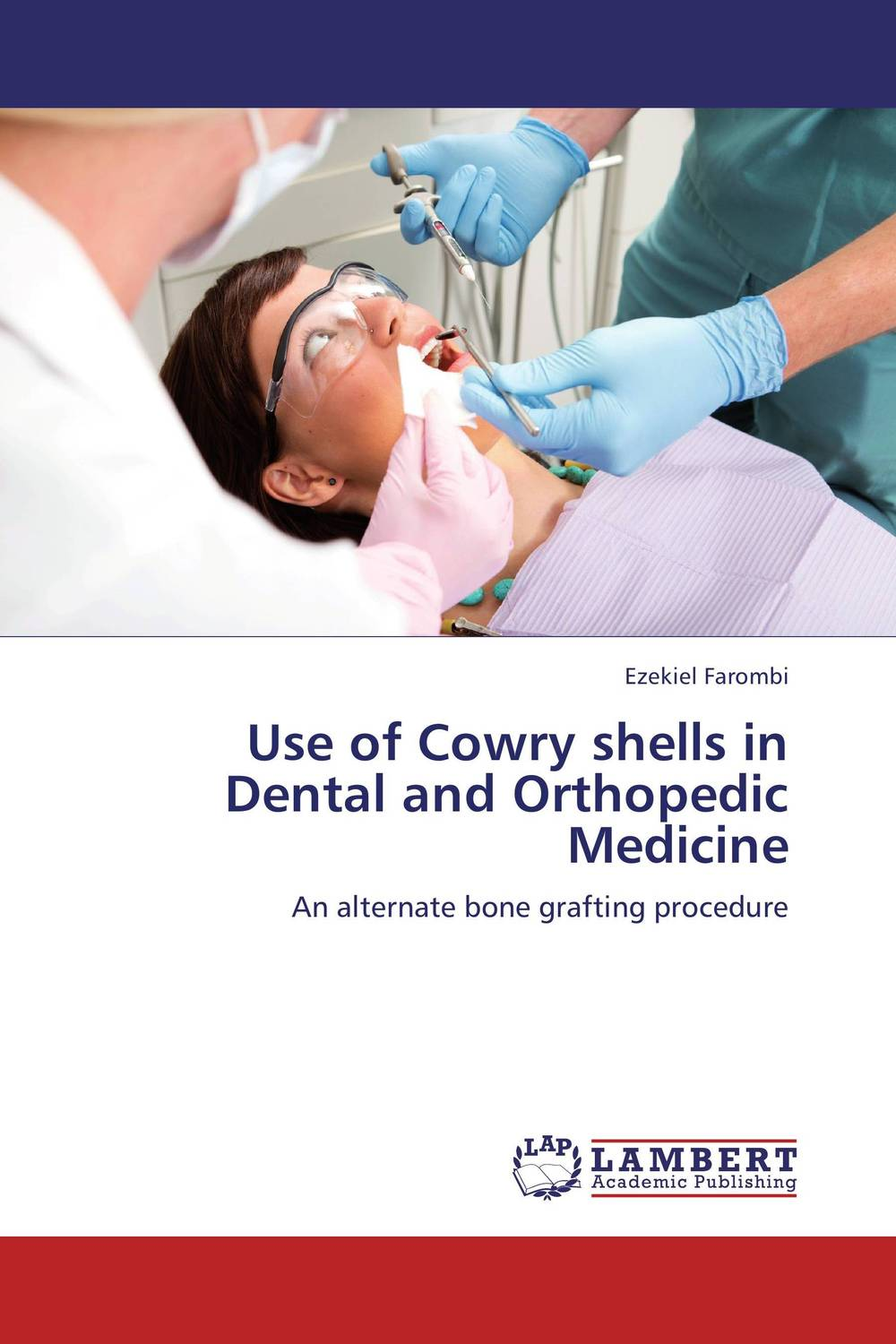 Use of Cowry shells in Dental and Orthopedic Medicine