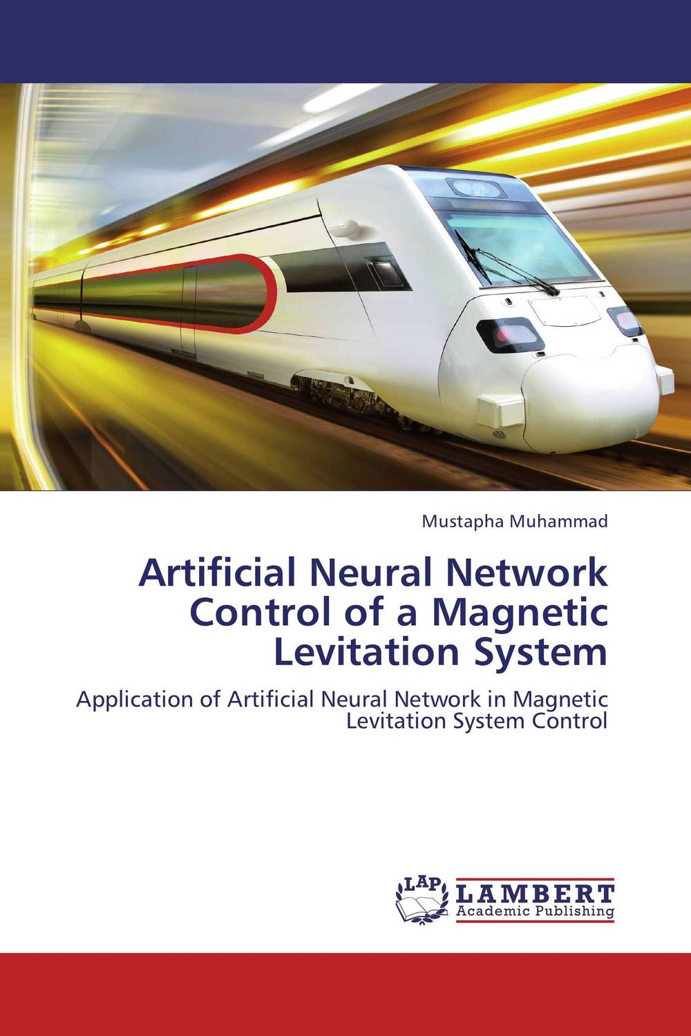 Artificial Neural Network Control of a Magnetic Levitation System amandeep gill manbir kaur and nirbhowjap singh speed control of brushless dc motor by neural network pid controller