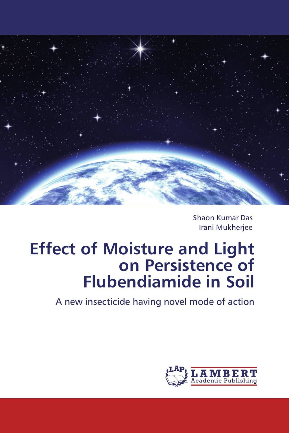 Effect of Moisture and Light on Persistence of Flubendiamide in Soil t1 spacecam