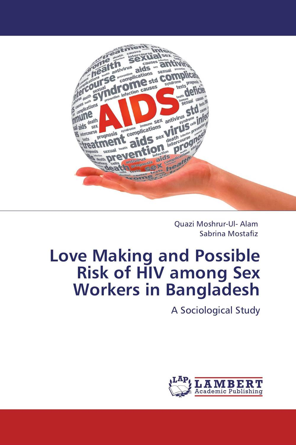 цены Love Making and Possible Risk of HIV among Sex Workers in Bangladesh