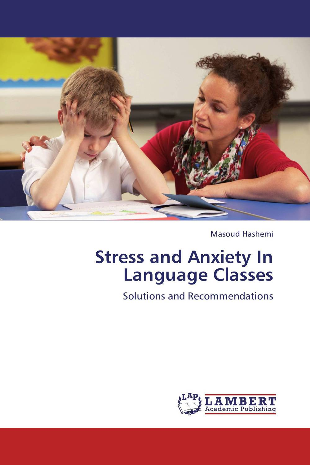 Stress and Anxiety In Language Classes using target language culture in teaching english
