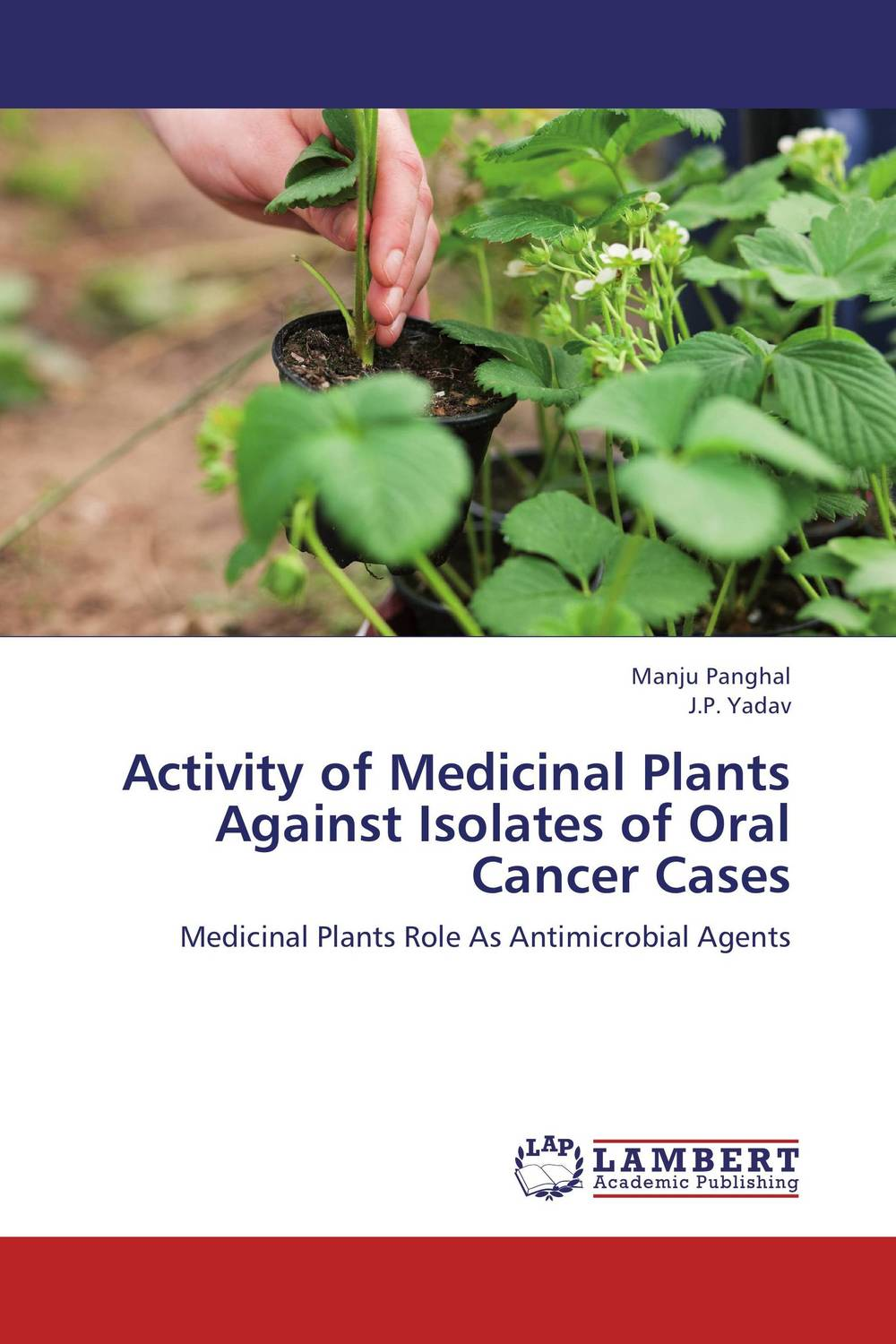 Activity of Medicinal Plants Against Isolates of Oral Cancer Cases peter lockhart b oral medicine and medically complex patients