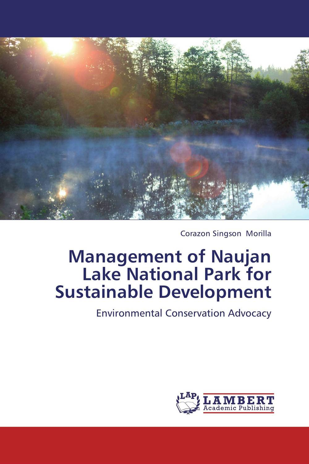 Management of Naujan Lake National Park for  Sustainable Development bennett conservation and management of natural resources in the united states