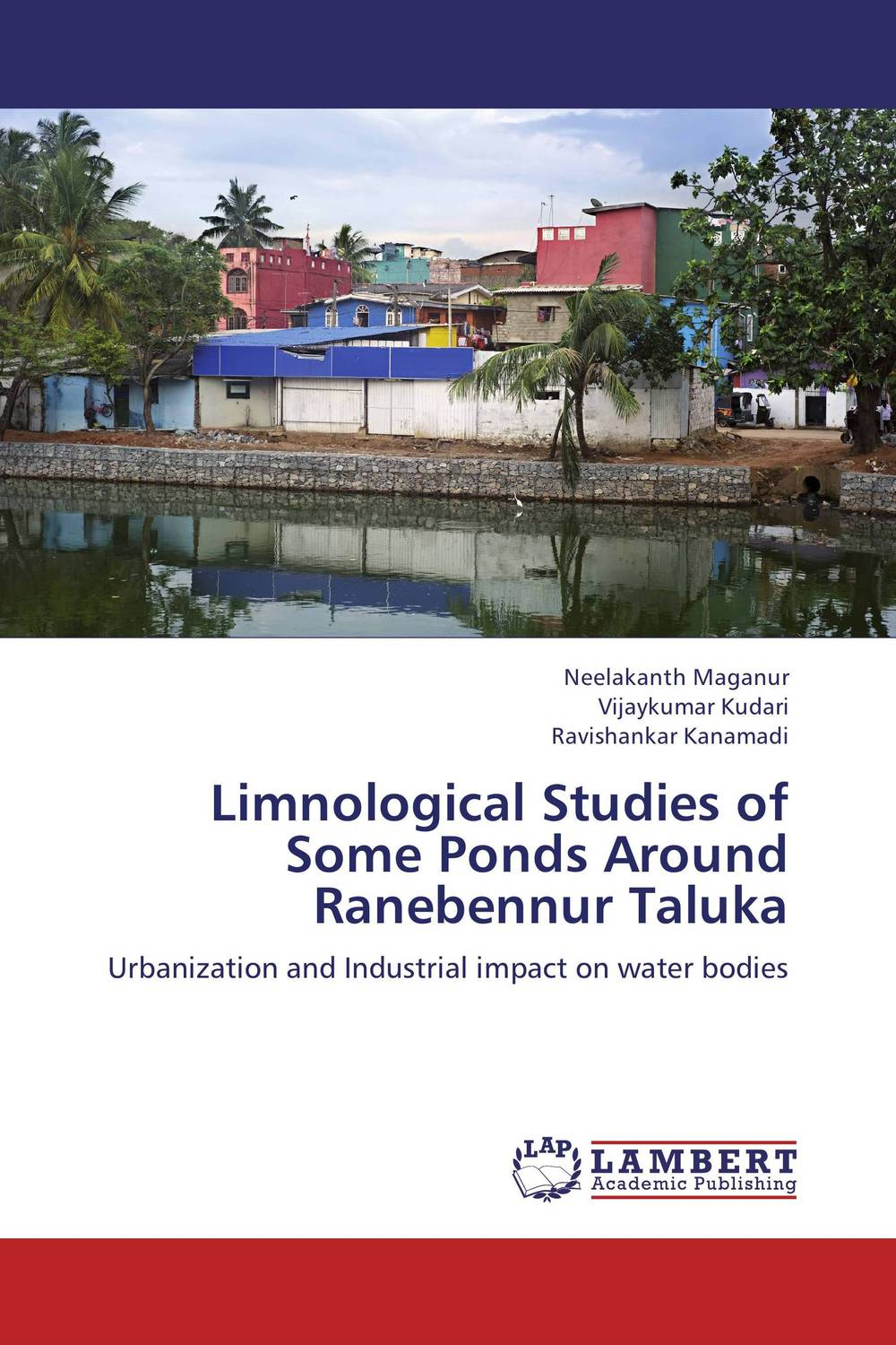 Limnological Studies of Some Ponds Around Ranebennur Taluka status of soils and water reservoirs near industrial areas of baroda
