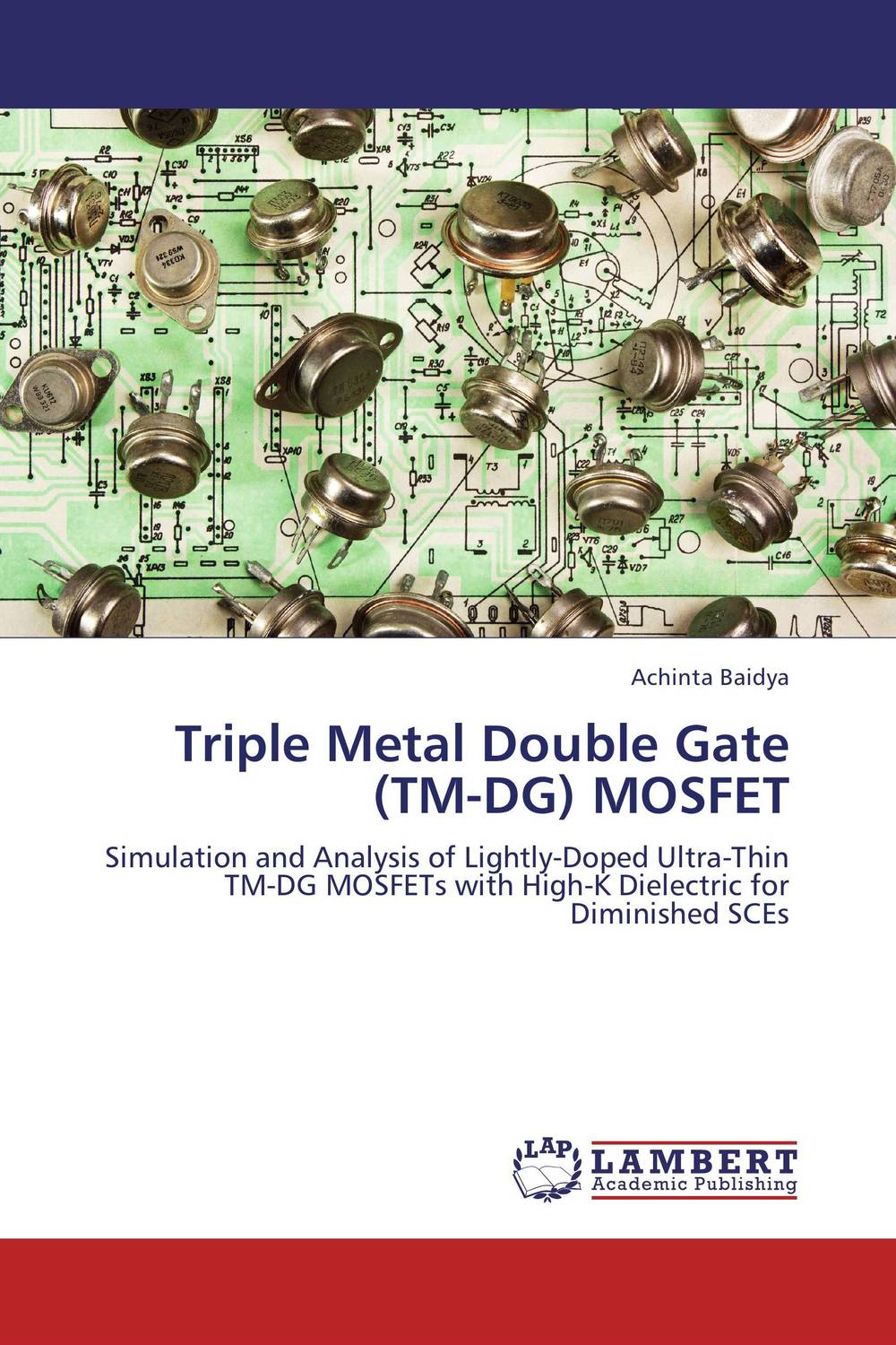 Triple Metal Double Gate (TM-DG) MOSFET triple metal double gate tm dg mosfet