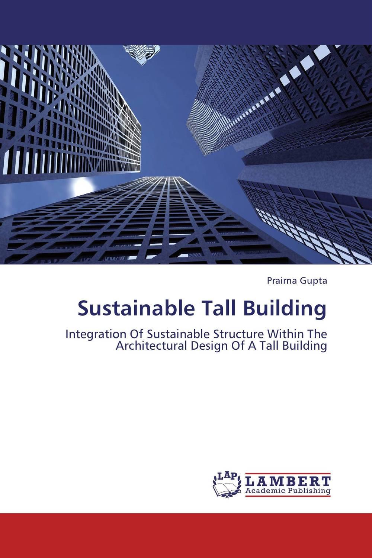 Sustainable Tall Building manitobah унты tall gatherer mukluk мужские черный