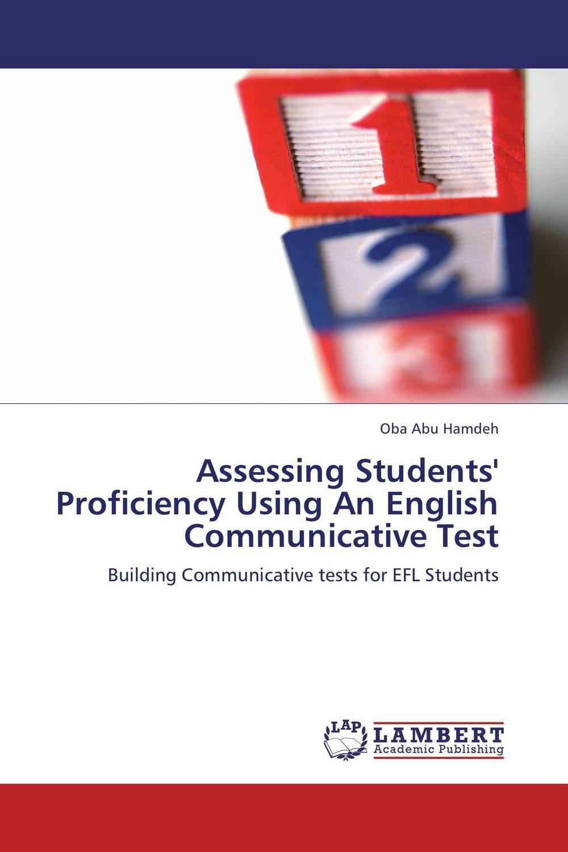 Assessing Students' Proficiency Using An English Communicative Test muhammad azeem development of math proficiency test using item response theory irt