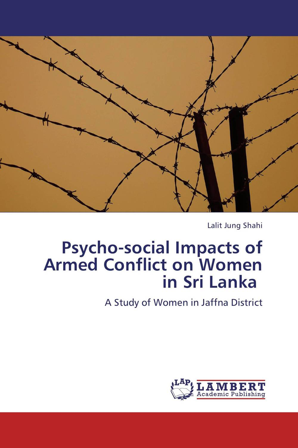 Psycho-social Impacts of Armed Conflict on Women in Sri Lanka sadiq sagheer job stress role conflict work life balance impacts on sales personnel